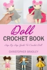 Doll Crochet Book: Step By Step Guide To Crochet Doll Cover Image