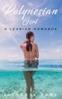 The Polynesian Girl: A Lesbian Romance Cover Image