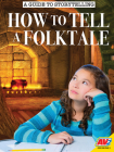 How to Tell a Folktale Cover Image