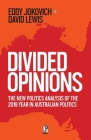 Divided Opinions: The New Politics analysis of the 2019 year in Australian politics Cover Image