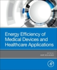 Energy Efficiency of Medical Devices and Healthcare Applications Cover Image