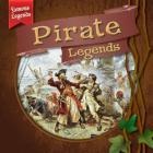 Pirate Legends (Famous Legends) Cover Image