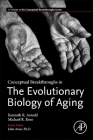 Conceptual Breakthroughs in the Evolutionary Biology of Aging Cover Image