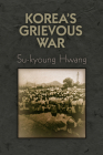 Korea's Grievous War (Pennsylvania Studies in Human Rights) Cover Image