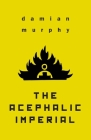 The Acephalic Imperial Cover Image