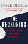 The Reckoning: Our Nation's Trauma and Finding a Way to Heal Cover Image