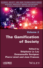 The Gamification of Society Cover Image