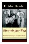 Ein steiniger Weg - Lebenserinnerungen einer Sozialistin: Die Memoiren einer der bedeutendsten Kämpferinnen für das Frauenwahlrecht in Deutschland Cover Image