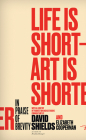 Life Is Short ? Art Is Shorter: In Praise of Brevity Cover Image