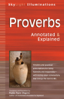 Proverbs: Annotated & Explained (SkyLight Illuminations) Cover Image