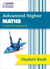 Student Book for SQA Exams – Advanced Higher Maths Student Book (second edition): For Curriculum for Excellence SQA Exams Cover Image