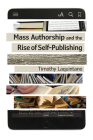 Mass Authorship and the Rise of Self-Publishing (Impressions) Cover Image