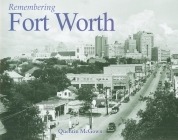 Remembering Fort Worth Cover Image