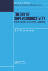 Theory of Superconductivity: From Weak to Strong Coupling Cover Image