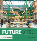 Future Office: Next-Generation Workplace Design Cover Image
