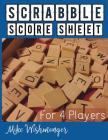 Scrabble Score Sheet: Ways to Jump Start Your Scrabble Score Sheet Cover Image