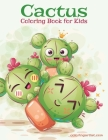 Cactus Coloring Book for Kids Cover Image
