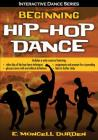 Beginning Hip-Hop Dance (Interactive Dance Series) Cover Image