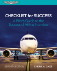 Checklist for Success: A Pilot's Guide to the Successful Airline Interview Cover Image