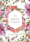 26 Bahá'í Prayers Cover Image