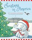 Christmas in America (Ellis the Elephant #5) Cover Image
