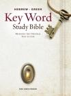 Hebrew-Greek Key Word Study Bible-KJV (Key Word Study Bibles) Cover Image