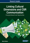 Linking Cultural Dimensions and CSR Communication: Emerging Research and Opportunities Cover Image