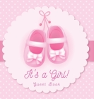 It's a Girl! Guest Book: Baby Shower Sign in Advice for Parents Wishes for a Baby Gift Log Keepsake Pages Photo Pink Ballerina Tutu Theme Hardb Cover Image