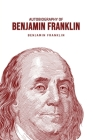 Autobiography of Benjamin Franklin Cover Image