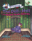 The Doll in the Hall and Other Scary Stories: An Acorn Book (Mister Shivers #3) (Library Edition) Cover Image