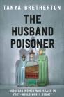 The Husband Poisoner: Suburban women who killed in post-World War II Sydney Cover Image