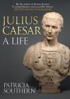 Julius Caesar: A Life Cover Image