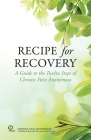 Recipe for Recovery: A Guide to the Twelve Steps of Chronic Pain Anonymous Cover Image