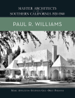 Paul R. Williams: Master Architects of Southern California 1920-1940 Cover Image