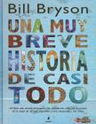 Una Breve Historia de Casi Todo Cover Image