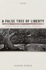 A False Tree of Liberty: Human Rights in Radical Thought Cover Image