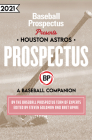 Houston Astros 2021: A Baseball Companion Cover Image