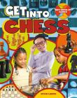 Get Into Chess (Get-Into-It Guides) Cover Image