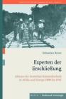 Experten Der Erschließung: Akteure Der Deutschen Kolonialtechnik in Afrika Und Europa 1890-1943 Cover Image