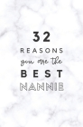 32 Reasons You Are The Best Nannie: Fill In Prompted Marble Memory Book Cover Image
