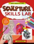 Sculpture Skills Lab Cover Image