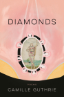 Diamonds (American Poets Continuum #189) Cover Image