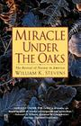 Miracle Under the Oaks: The Revival of Nature in America Cover Image
