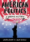 American Politics: A Graphic History Cover Image