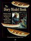 The Dory Model Book: A Woodenboat Book Cover Image