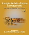 Stratégies familiales, diasporas et investissements: Migrations, mobilités et développement en Afrique Tome 2 Cover Image
