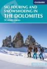 Ski Touring and Snowshoeing in the Dolomites: 50 Winter Routes Cover Image