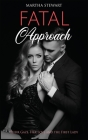 Fatal Approach: Their Gaze, Her Love and the First Lady Cover Image