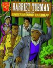 Harriet Tubman and the Underground Railroad Cover Image