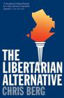 The Libertarian Alternative Cover Image